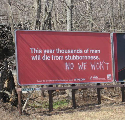 Thousands of men will die from stuborness